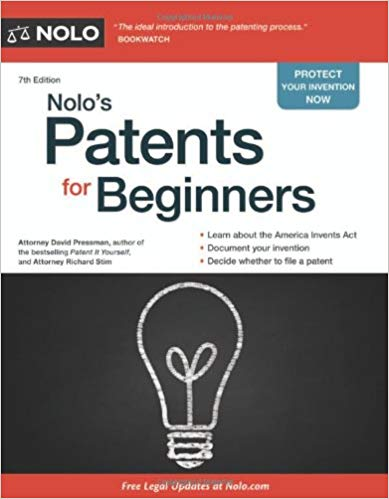 Nolo's Patents for Beginners (Nolo's For Beginners)